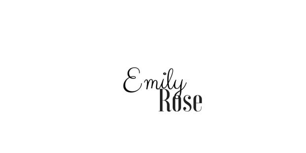 Emily Rose xo